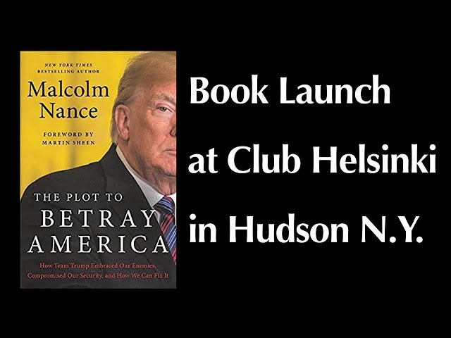 Malcolm Nance Book Launch in Hudson NY