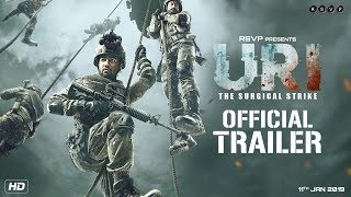 URI | Official Trailer | Vicky Kaushal, Yami Gautam, Paresh Rawal | Aditya Dhar | 11th Jan 2019