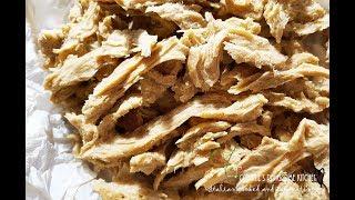 VEGAN SHREDDED CHICKON RECIPE SEITAN AND CHICK-PEAS - PRESSURE COOKER | Connie's RAWsome kitchen