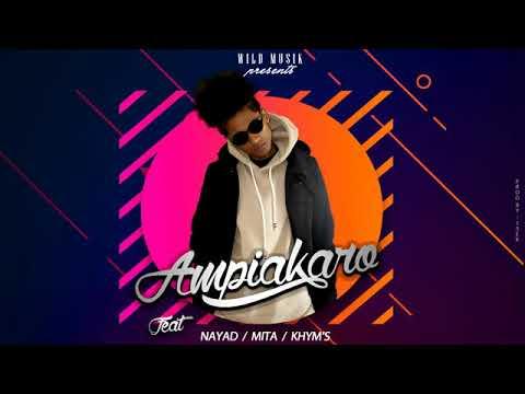 TSEKMAH - Ampiakaro ft (Nayad, Khym's, Mita) [AUDIO]