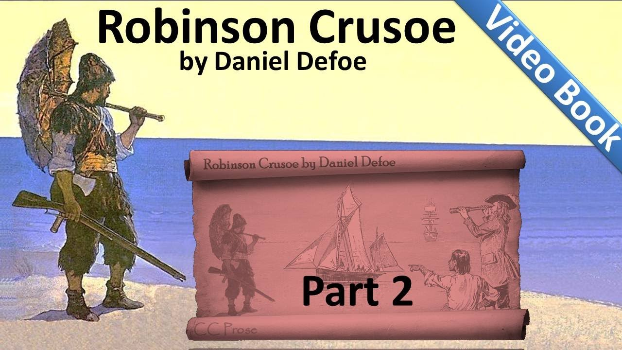 a summary and review on robinson crusoe by daniel defoe It is a plot pattern that recurs throughout the period, most notably in the novels of  daniel defoe, best known as the author of robinson crusoe.