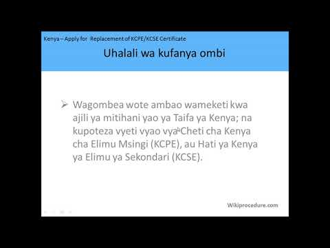 Kenya - Apply for a Replacement of KCPE/KCSE Certificates