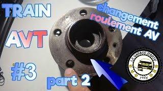 TRAIN AV #3 COMMENT CHANGER UN ROULEMENT AVANT SUR SEAT, AUDI, VW, SKODA (2/2)?