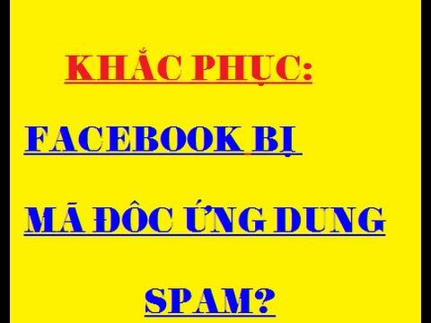 Cách gỡ bỏ facebook bị dính mã độc -Thủ thuật Facebook