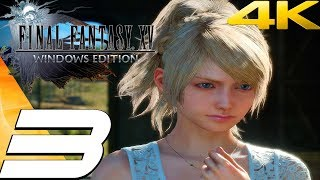 FINAL FANTASY XV (PC) - Gameplay Walkthrough Part 3 - Power of Kings [4K 60FPS]