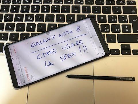 Come usare AL MEGLIO la S Pen di Galaxy Note 8 : Video tutorial (ITA)