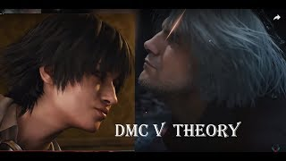 Devil May Cry V THEORY (The Sacrifice & Death of Dante )