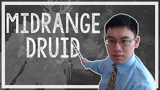 Hearthstone: Trump Deck Teachings - 02 - Midrange Druid (Druid)