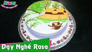 Trang trí bánh kem sinh nhật mẫu tranh làng quê Việt Nam