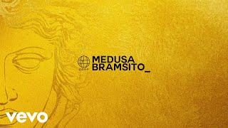 Bramsito - Medusa (Lyric Video)