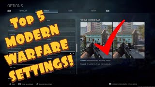 Modern Warfare 2019 - Top 5 Settings To Enhance Your Gameplay!