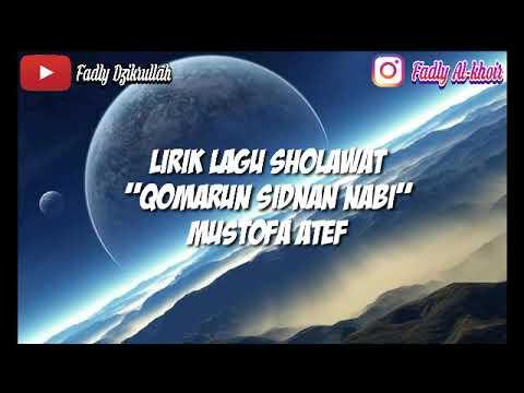 "terbaru-lirik-lagu-sholawat-""qomarun-sidnan-nabi""-  -mustafa-atef"