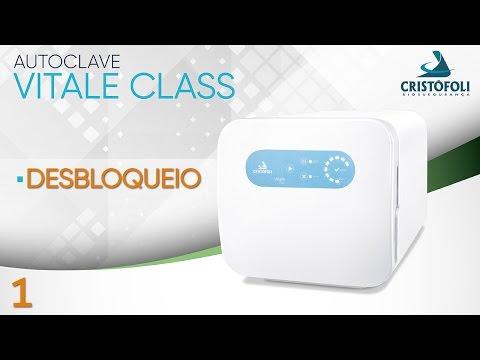 Autoclave Vitale Class - Desbloqueio