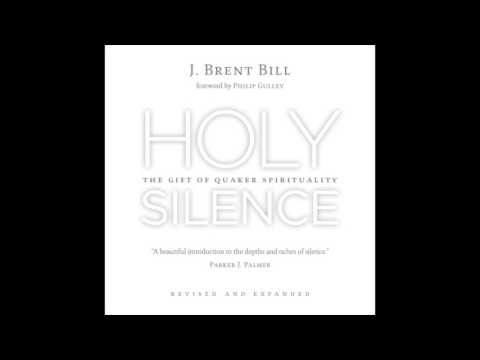 Holy Silence by J.  Brent Bill - Eerdmans
