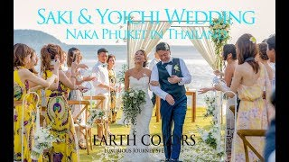 Saki & Yoichi Wedding @Naka Phuket in Thailand