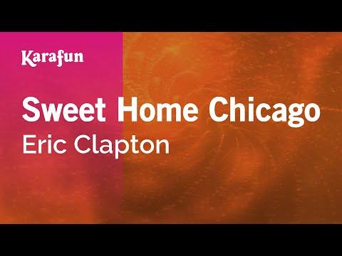 Karaoke Sweet Home Chicago - Eric Clapton *