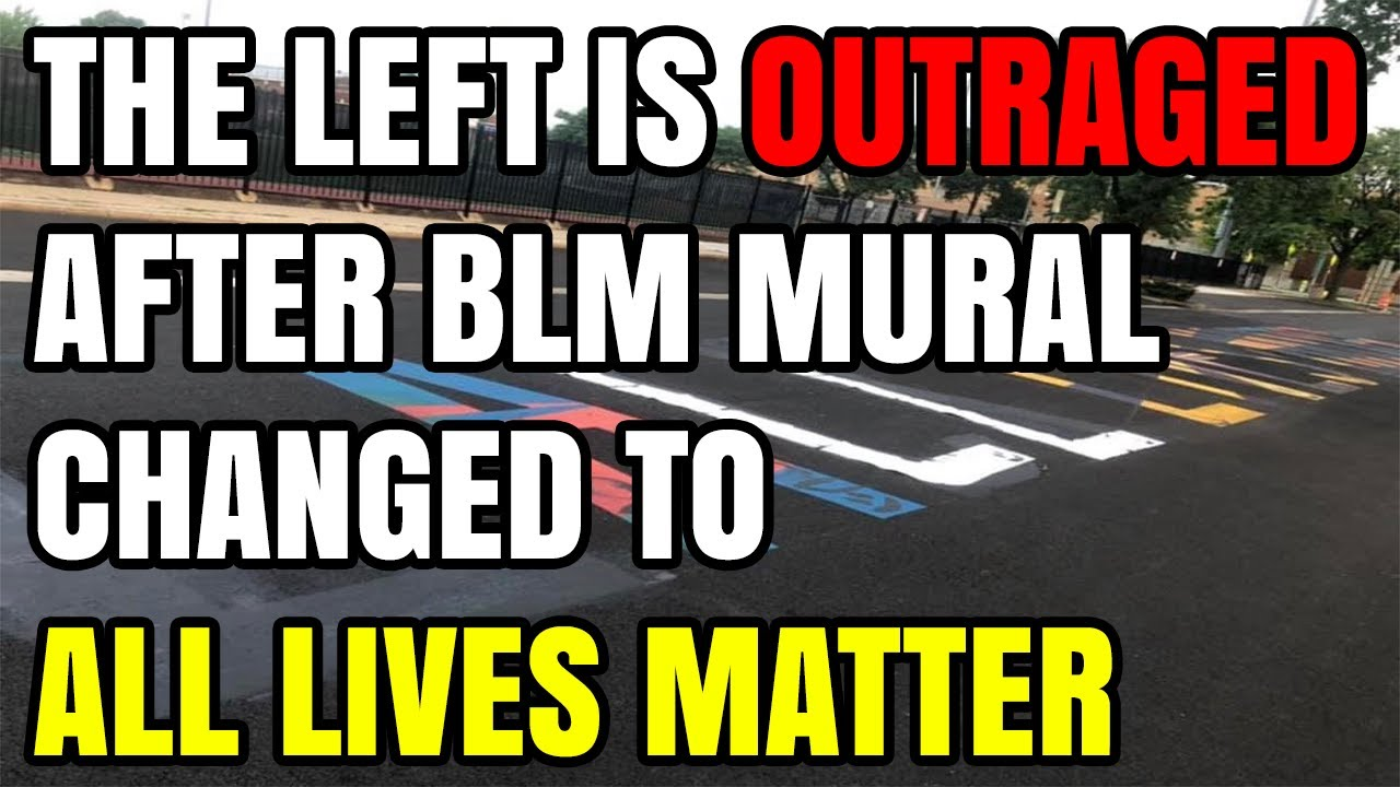 In EPIC Troll Causing OUTRAGE on the Left, Black Lives Matter Mural Gets Changed to All Lives Matter