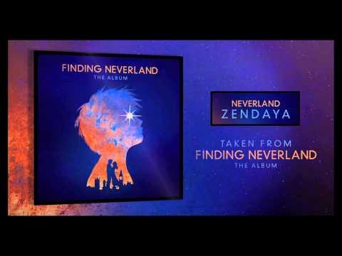 Zendaya - Neverland (From Finding Neverland The Album) (Preview)