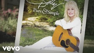 Dolly Parton - Pure and Simple (Lyric Video)