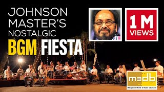 BGM Fiesta - A Tribute To Johnson master Official | Malayalam Movie & Music Database| M3DB