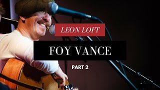 Foy Vance Performs She Burns And Burden Live At The Leon Loft