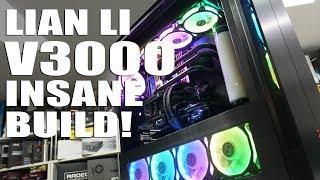 Lian Li V3000. Our MOST powerful build ever! Time-lapse Build