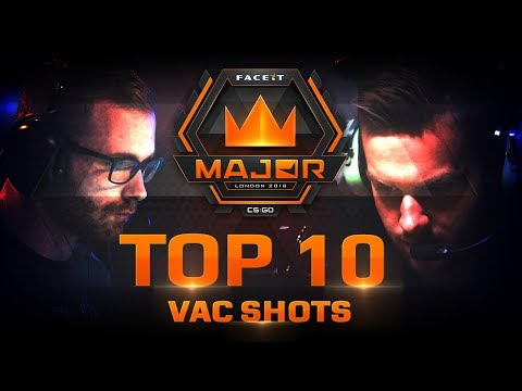 TOP 10 Vac Shots of FACEIT London Major