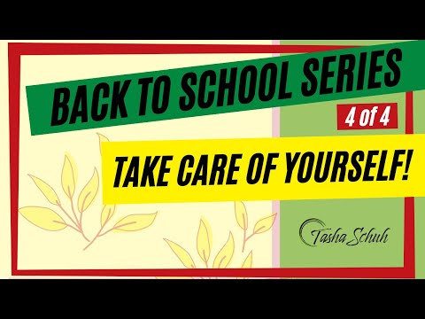 Back to School: Take Care of Yourself