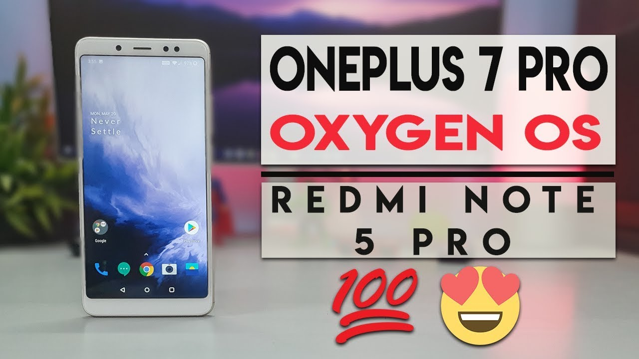 ONEPLUS 7 PRO Oxygen OS ROM for Redmi Note 5 Pro | हिन्दी