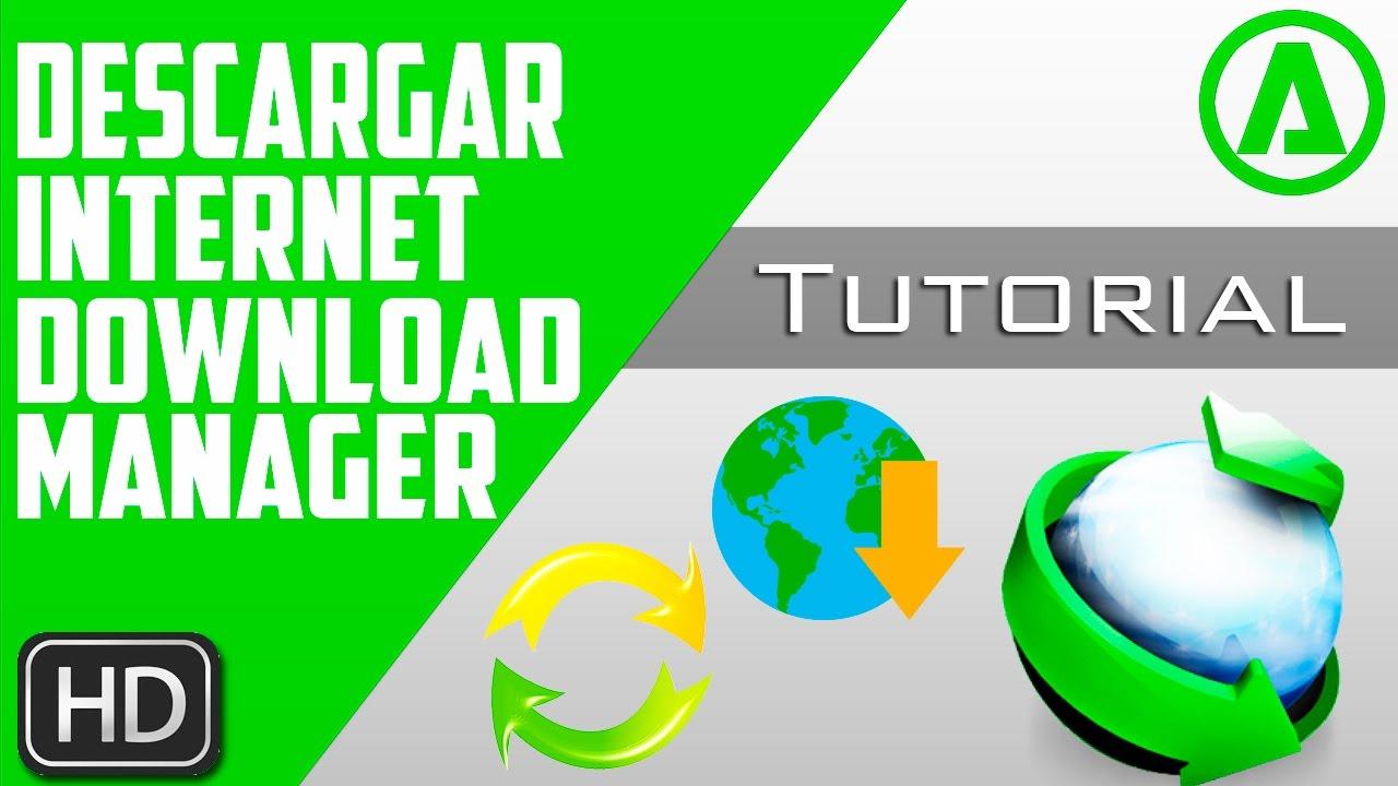 Descargar e Instalar   Internet Download Manager 6.28 ...
