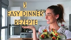 3 Easy Dinner Rezepte