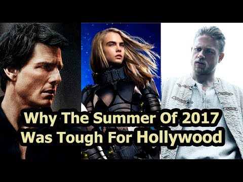 Why The Summer Of 2017 Was Tough For Hollywood