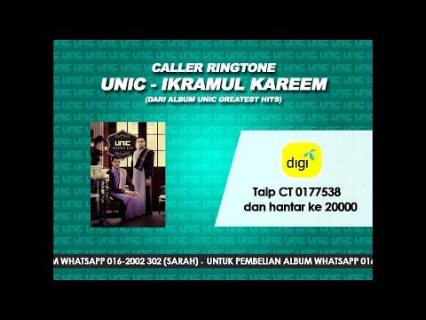 UNIC - Ikramul Kareem (Caller Ringtone)