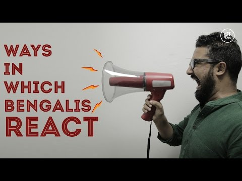 ScoopWhoop: Ways In Which Bengalis React