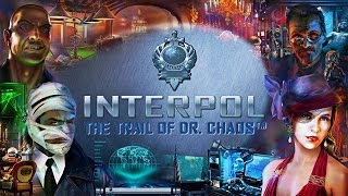 Interpol: The Trail of Dr. Chaos Trailer