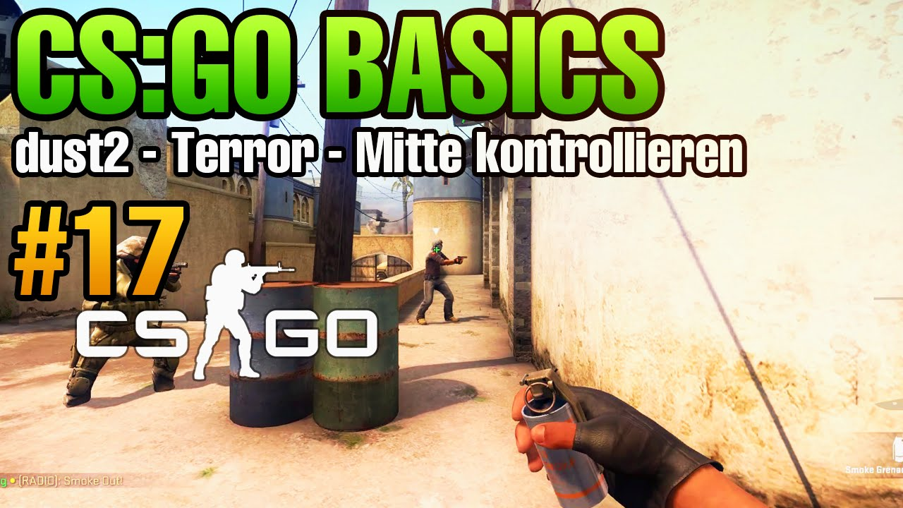 cs go basics 17 dust2 terror mitte kontrollieren mit smokes youtube. Black Bedroom Furniture Sets. Home Design Ideas
