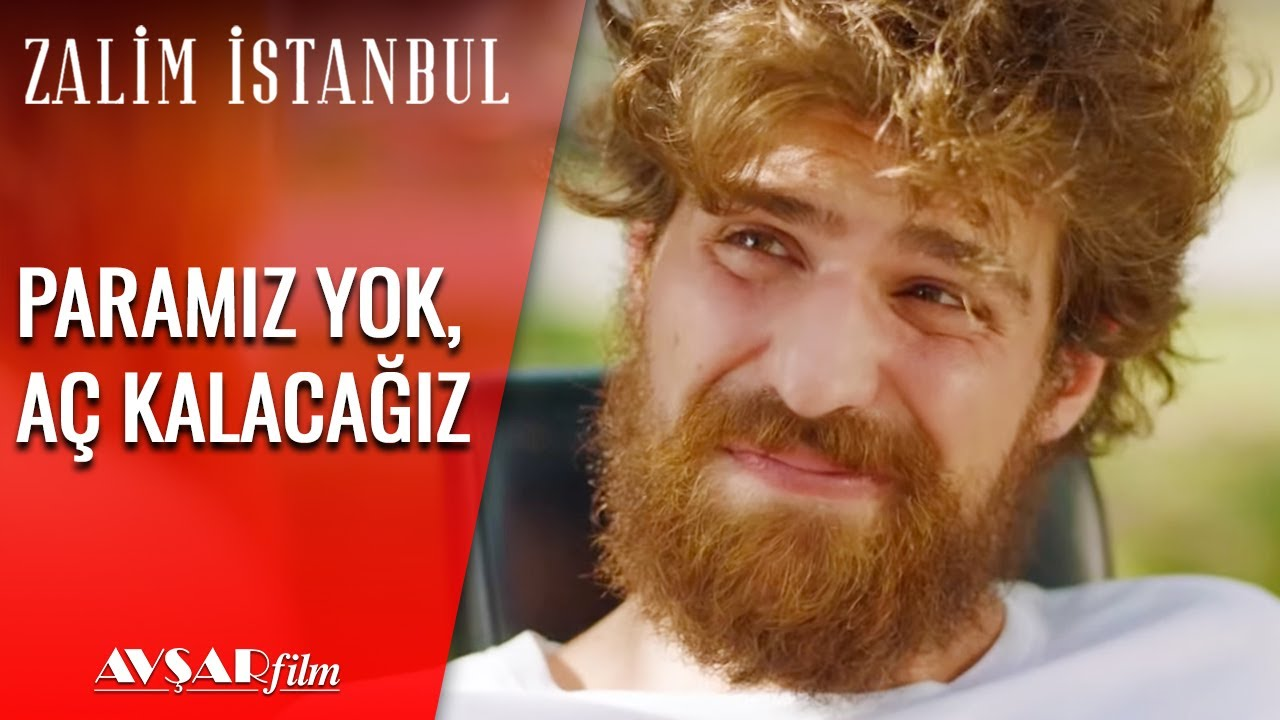 Paramız Yok, Aç Kalacağız - Zalim İstanbul 10. Bölüm