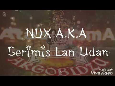 NDX A.K.A - Gerimis Lan Udan