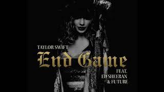 Taylor Swift - End Game ft. Ed Sheeran, Future (Remix)