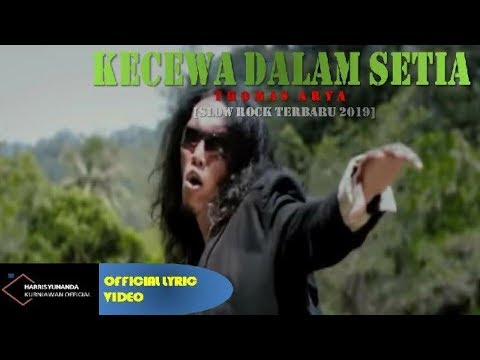 Free Download Thomas Arya - Kecewa Dalam Setia ( Official Lyric Video ) Mp3 dan Mp4