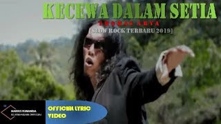 Gambar cover Thomas Arya - Kecewa Dalam Setia ( Official Lyric Video )