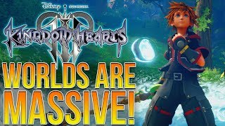 Kingdom Hearts 3 - WORLDS ARE MASSIVE! How Big is This Game?!