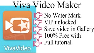 How to download viva video maker without water mark, vip unlocked, 100%free save video in gallery