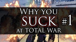 WHY YOU SUCK AT TOTAL WAR! #1 - Warhammer Battles