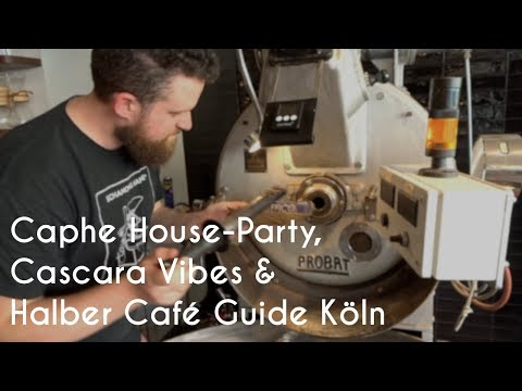 Caphe House-Party, Cascara Vibes & Halber Köln Café Guide