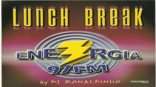 Lunch Break (By DJ Ronaldinho)
