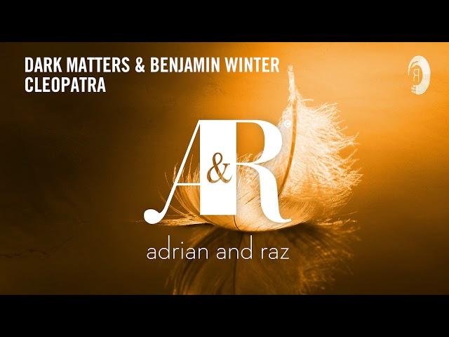 Dark Matters & Benjamin Winters - Cleopatra [Taken from Fallen Feathers Deluxe Album]