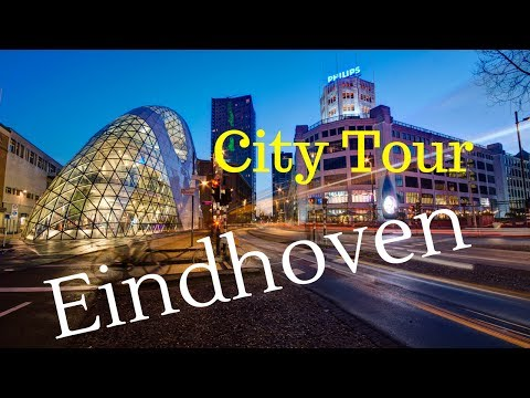 Eindhoven, The Netherlands (City Center Tour) Walking and Cy