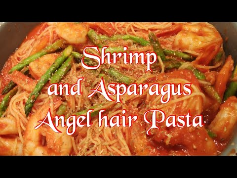Shrimp and asparagus Angel hair pasta in tomato Passata