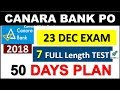Canara Bank PO 50 DAYS Plan with 7 Full MOCK TEST ATTEMPT NOW (800 Vacancy) Prepare now